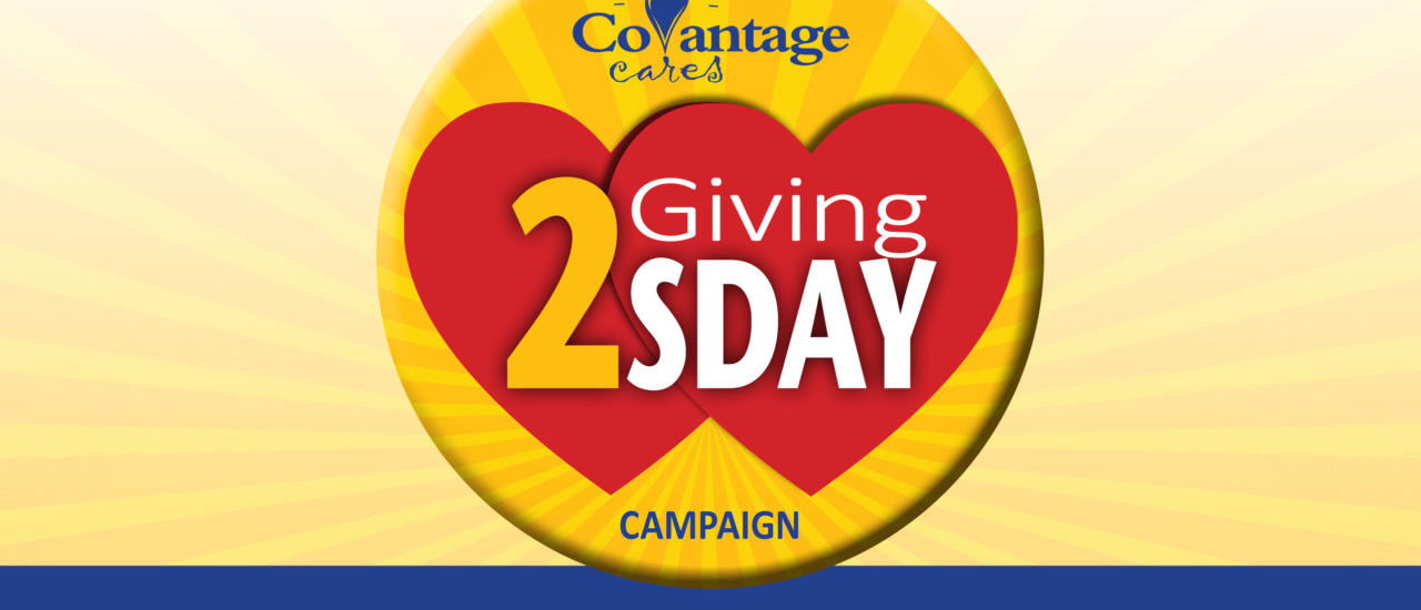 Double your end-of-year contribution for Catholic Chariites by donating through CoVantage Giving 2sday Campaign!