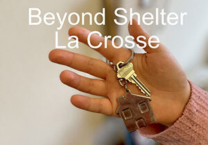 La Crosse Beyond Shelter