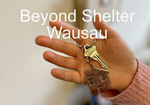 Wausau Beyond Shelter
